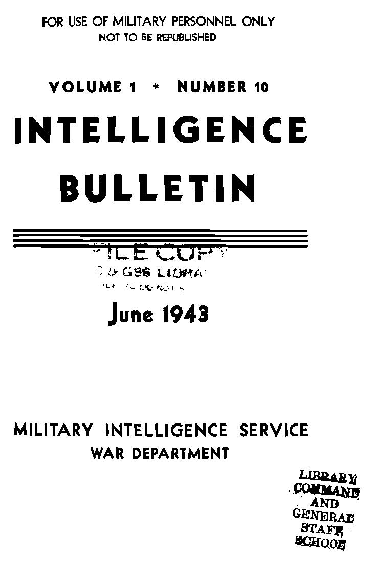 United States. War Department - 1943-06 Intelligence Bulletin Vol 01 No 10
