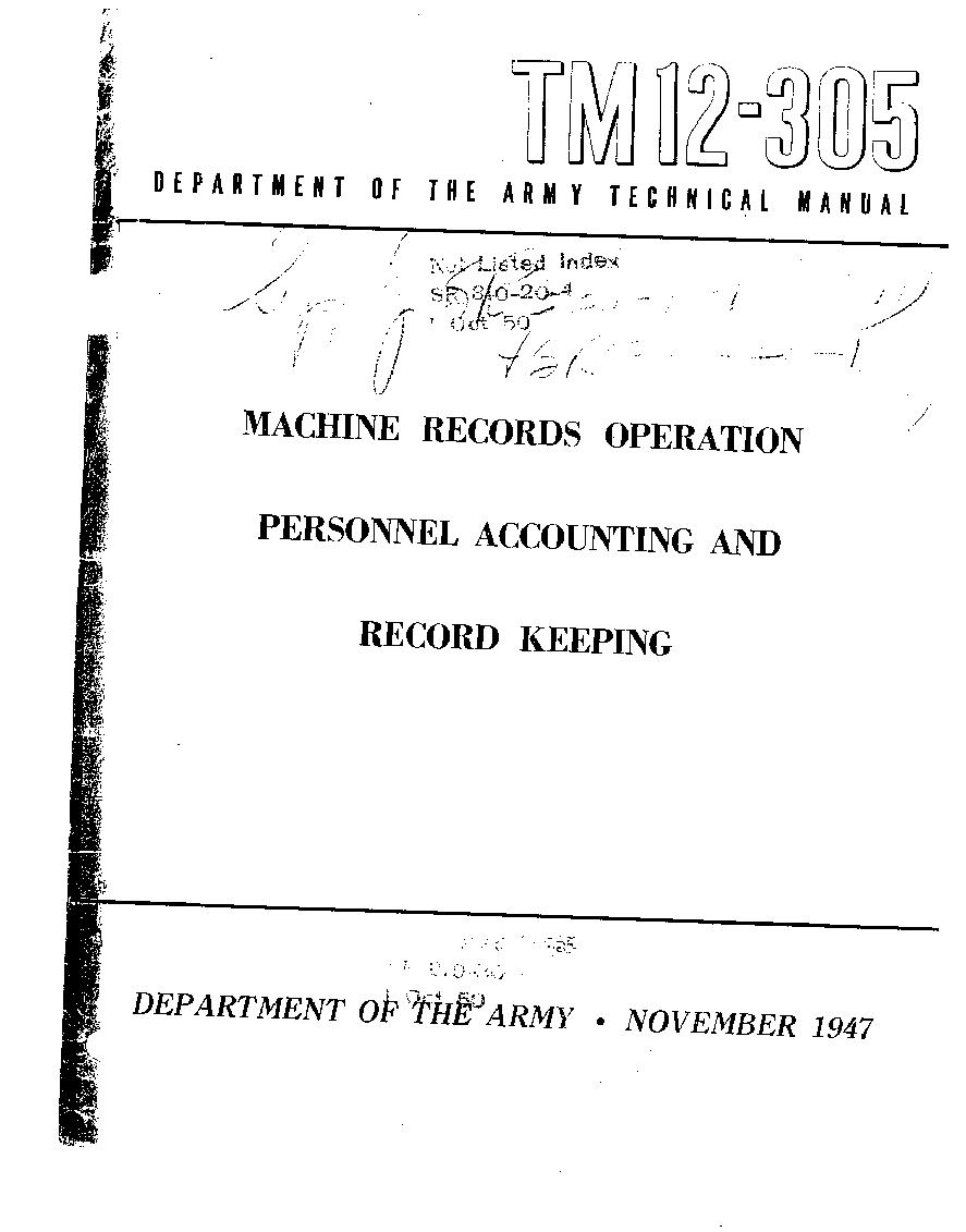 United States. War Department - TM 12-305 Machine Records Operation Personnel Accounting and Record Keeping