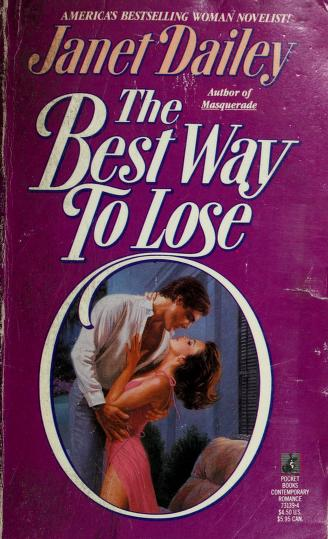 Best Way to Lose by Janet Dailey