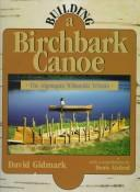 Building a birchbark canoe