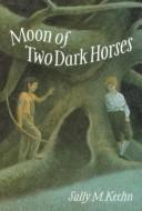 Download Moon of two dark horses