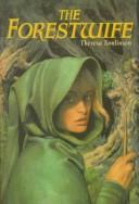 Download The forestwife