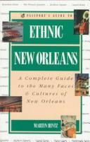 Passport's guide to ethnic New Orleans by Martin Hintz
