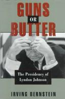 Guns or butter by Bernstein, Irving