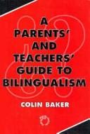 Download A parents' and teachers' guide to bilingualism