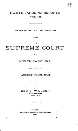 North Carolina Reports: Cases Argued and Determined in the Supreme Court of …