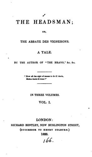 The headsman; or, The Abbaye des vigerons, by the author of 'The bravo' &c by James Fenimore Cooper