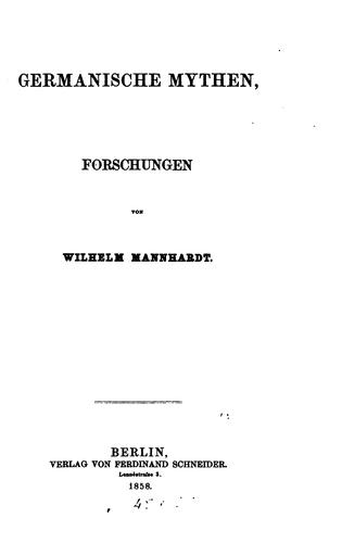 Germanische Mythen by Wilhelm Mannhardt