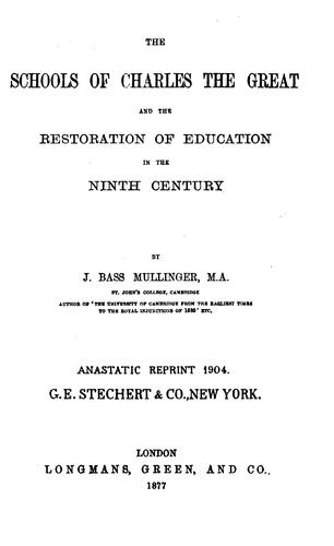 The Schools of Charles the Great and the Restoration of Education in the Ninth Century