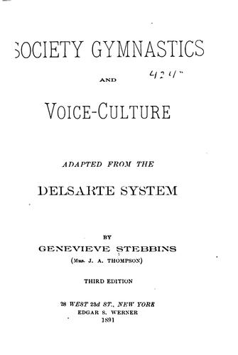 Society Gymnastics and Voice-culture, Adapted from the Delsarte System