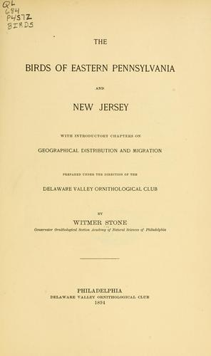 The birds of eastern Pennsylvania and New Jersey