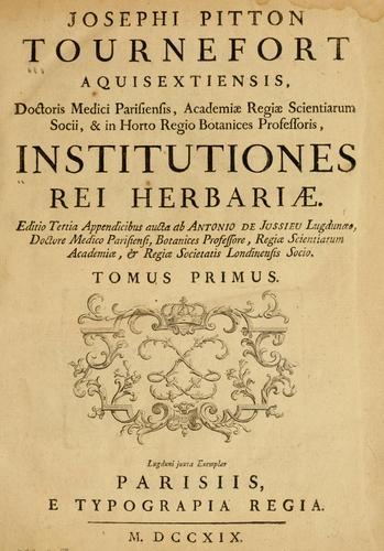 Download Josephi Pitton Tournefort Aquisextiensis, doctoris medici Parisiensis … Institutiones rei herbariae.
