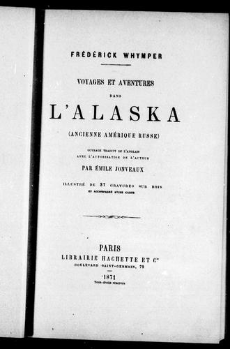 Download Voyages et aventures dans l'Alaska (ancienne Amérique russe)