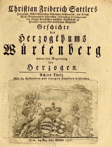 Geschichte des Herzogthums Würtenberg unter der Regierung der Herzogen