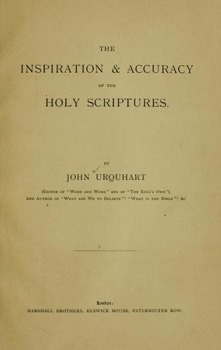The inspiration & accuracy of the Holy Scriptures.