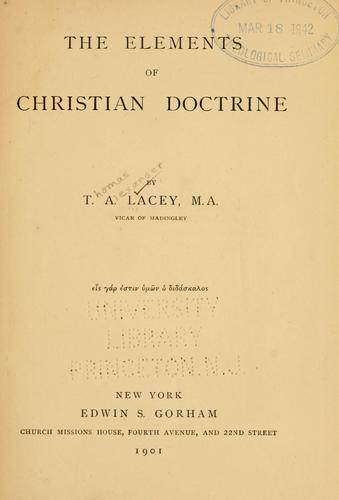 Elements of Christian doctrine.