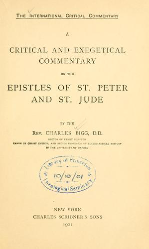 A critical and exegetical commentary on the epistles of St. Peter and St. Jude.