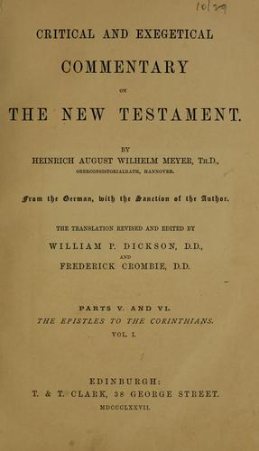 Critical and exegetical handbook to the Epistles to the Corinthians.
