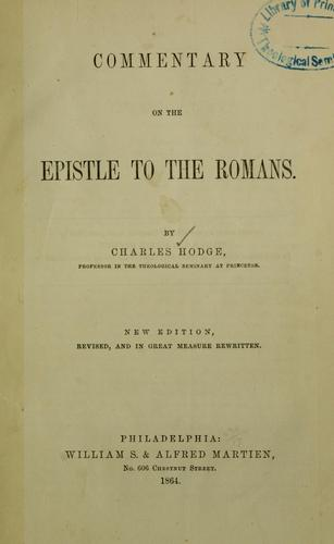Download A commentary on the Epistle to the Romans …