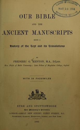 Our Bible and the ancient manuscripts