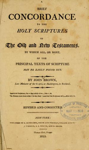 Download A brief concordance to the Holy Scriptures of the Old and New Testaments