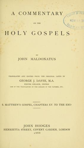 A commentary on the Holy Gospels …