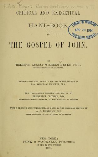 Critical and exegetical hand-book to the Gospel of John.