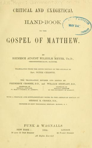 Critical and exegetical hand-book to the Gospel of Matthew.