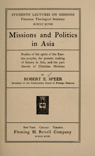 Download Missions and politics in Asia.