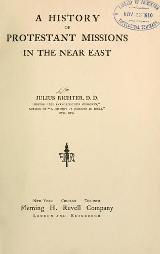 Download A history of Protestant missions in the near East.