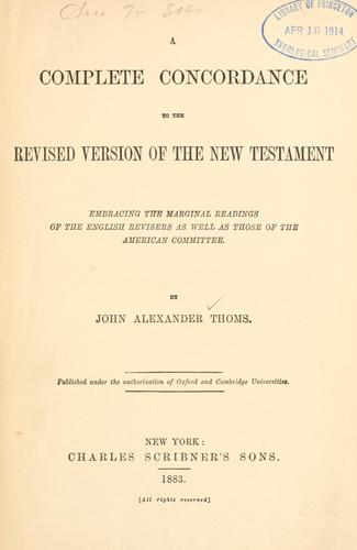 Download A complete concordance to the Revised version of the New Testament