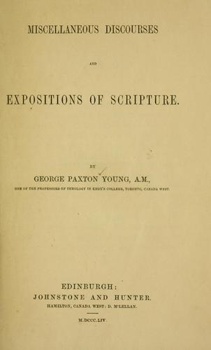 Miscellaneous discourses and expositions of scripture.