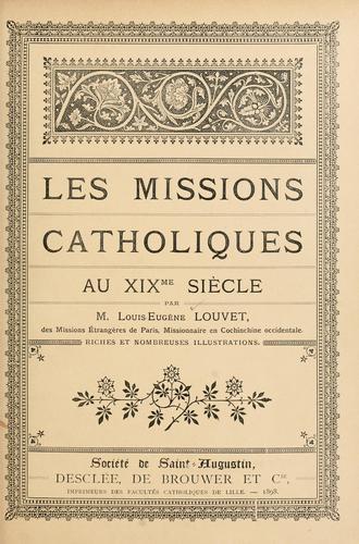Download Les missions catholiques au XIXme siècle.