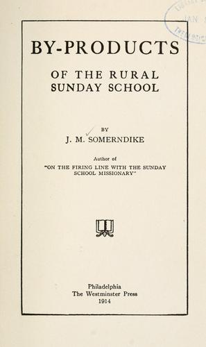 Download By-products of the rural Sunday school