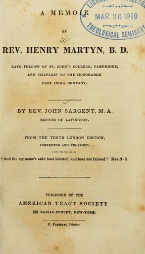 A memoir of Rev. Henry Martyn
