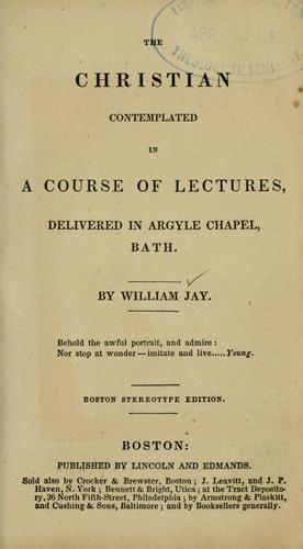 The Christian contemplated in a course of lectures