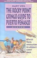 The Rocky Point Gringo Guide to Puerto Penasco, Mexico