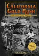 The California Gold Rush (You Choose Books)