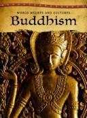 Download Buddhism (World Beliefs and Cultures/ 2nd Edition)
