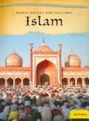 Islam (World Beliefs and Cultures/ 2nd Edition)