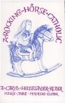 Download A rocking-horse Catholic