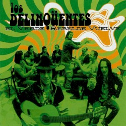 Los Delinqüentes - La primavera trompetera