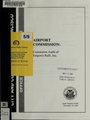 Airport Commission by San Francisco (Calif.). Office of the Controller. Audits Division.