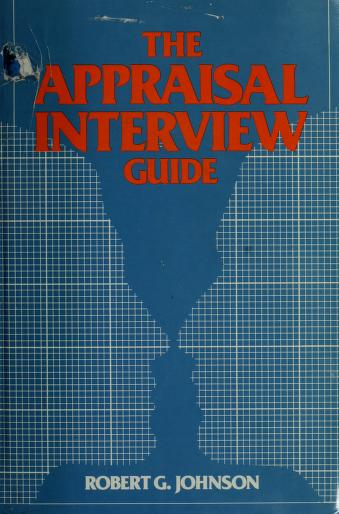 Cover of: The appraisal interview guide | Johnson, Robert G.