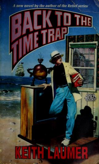 Cover of: Back to the Time Trap | Keith Laumer