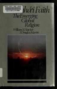 Cover of: The Baha'i faith | William S. Hatcher