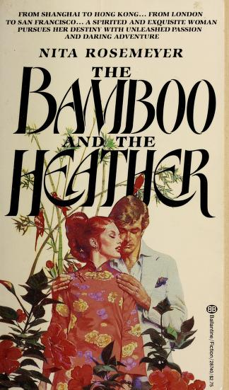 Bamboo and the Heather by Nita Rosemeyer