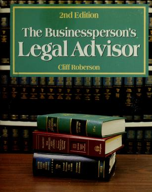 Cover of: The businessperson's legal advisor | Roberson, Cliff