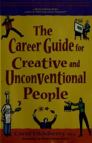 Cover of: The career guide for creative and unconventional people / Carol Eikleberry, Richard Nelson Bolles | Carol Eikleberry