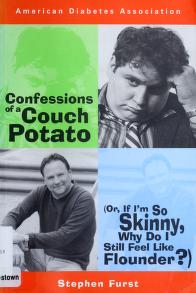 Cover of: Confessions of a couch potato, or, If I'm so skinny, why do I still feel like flounder? by Stephen Furst